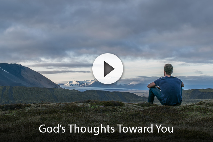 God's Thoughts Toward You