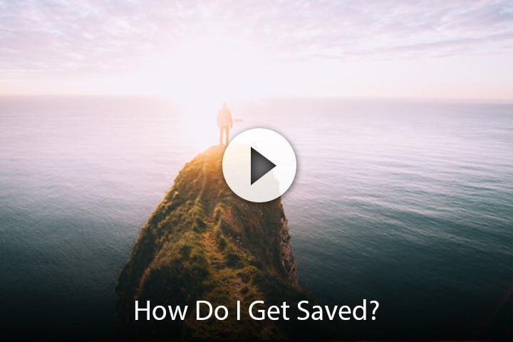How Do I Get Saved?