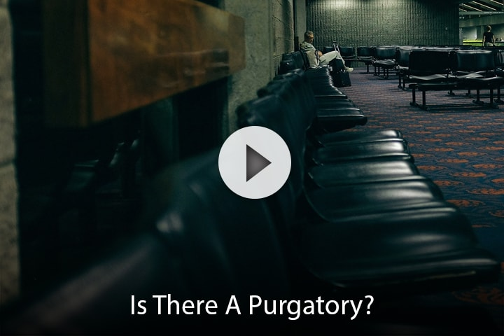 Is There A Purgatory?