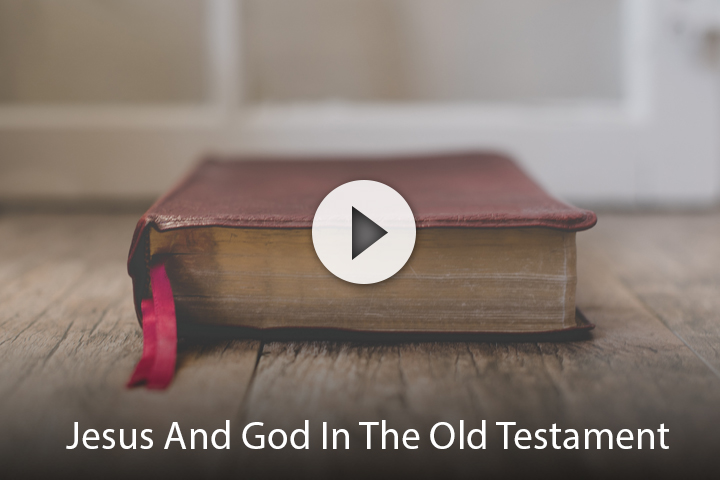 Jesus And God In The Old Testament