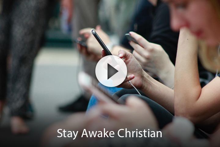 Stay Awake Christian