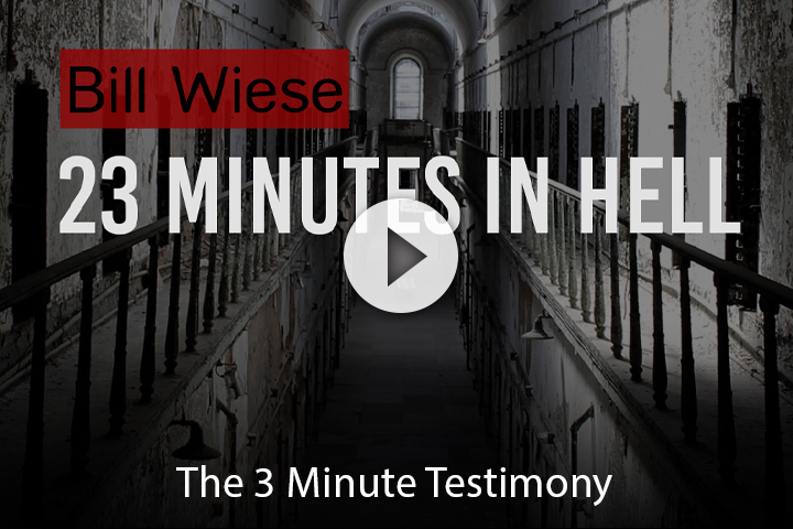 23 Minutes In Hell – The 3 Minute Testimony