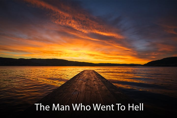 The Man Who Went to Hell: 23 Minutes in Hell