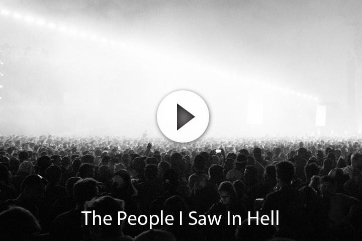 The People I Saw In Hell