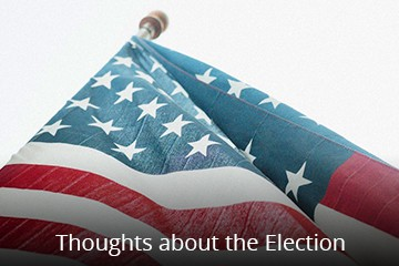 Thoughts About The Election