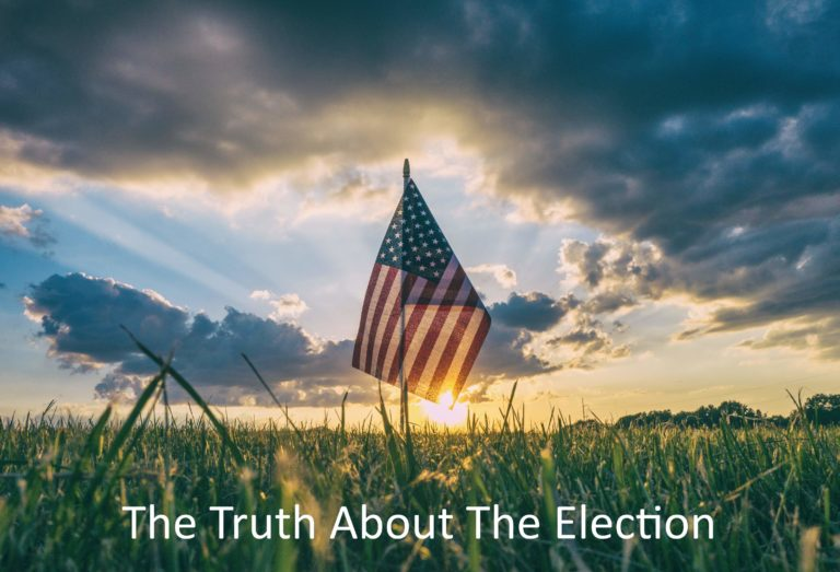 The Truth About The Election