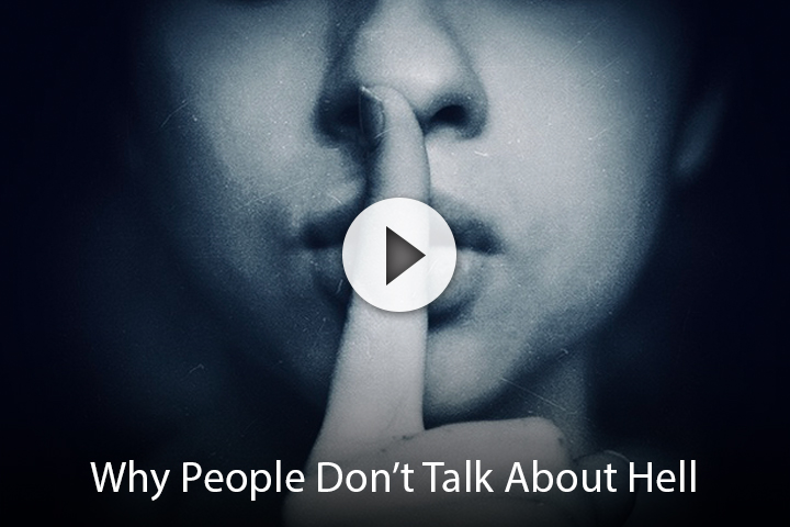 Why People Don't Talk About Hell