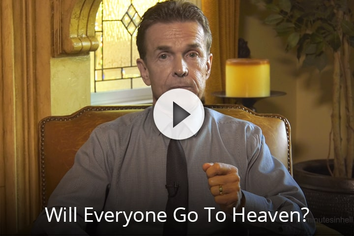 Will Everyone Go To Heaven?
