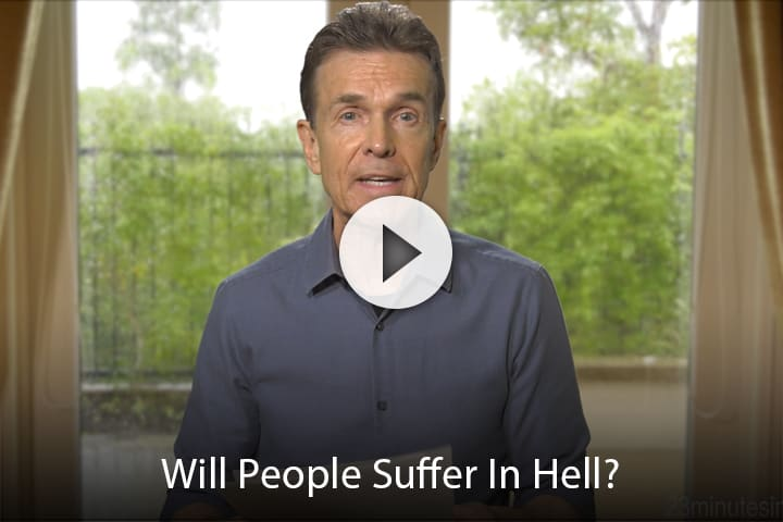 Will People Suffer In Hell?